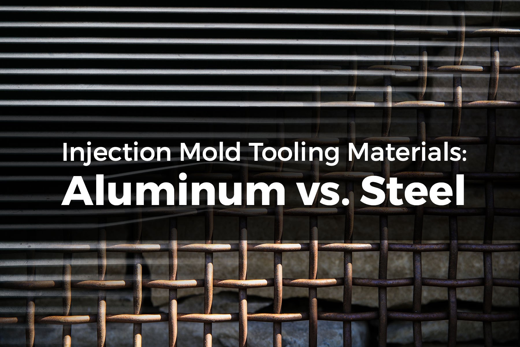 Injection Mold Tooling Materials: Aluminum vs  Steel