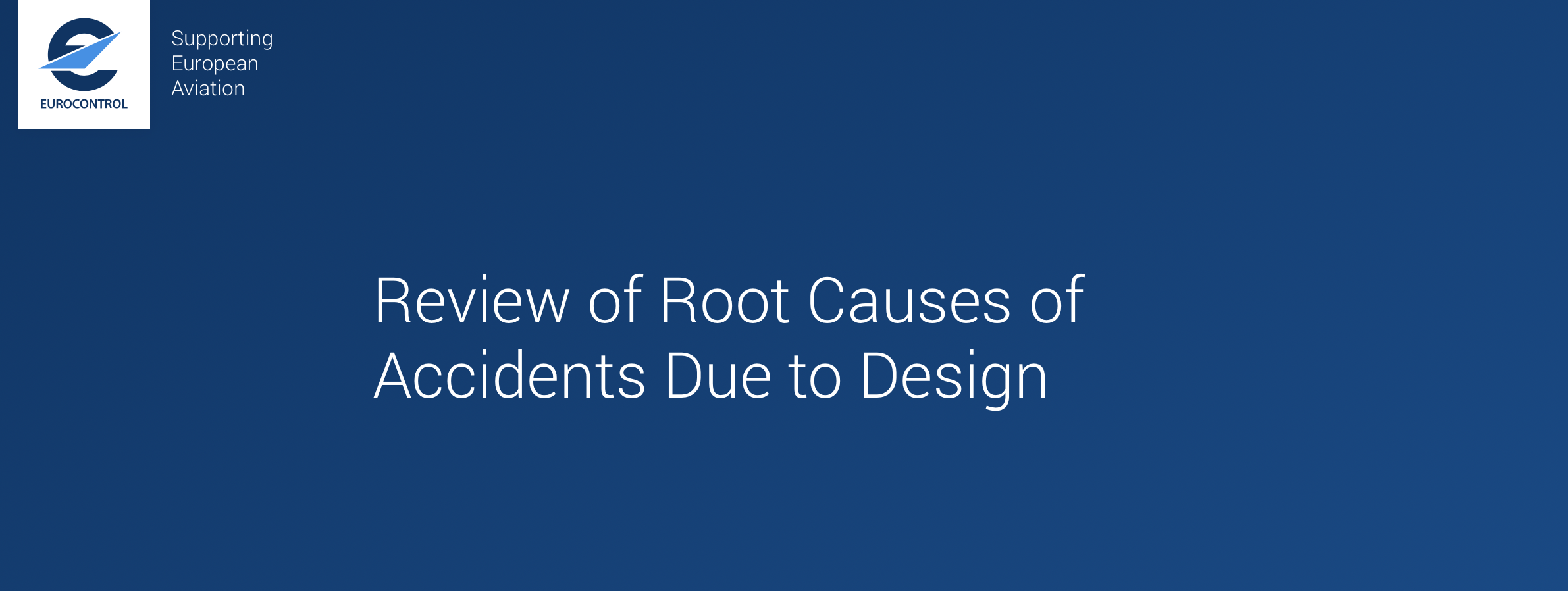 Review of Root Causes of Accidents Due to Design