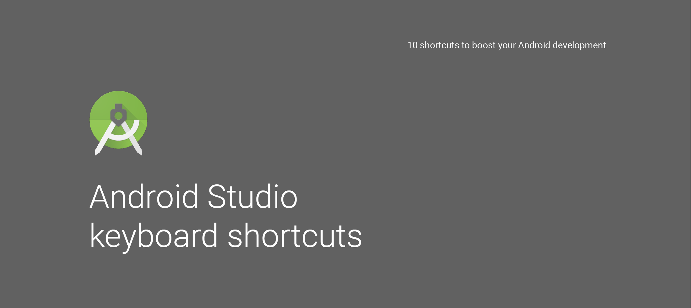 10 shortcuts to boost your Android development - AndroidPub