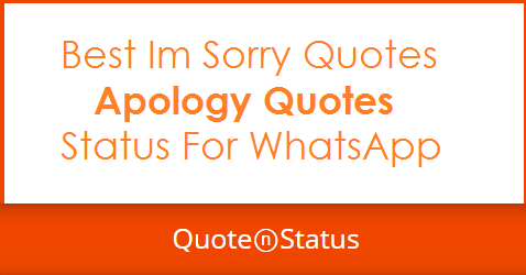 62 Apology Quotes Im Sorry Quotes And Whatsapp Status