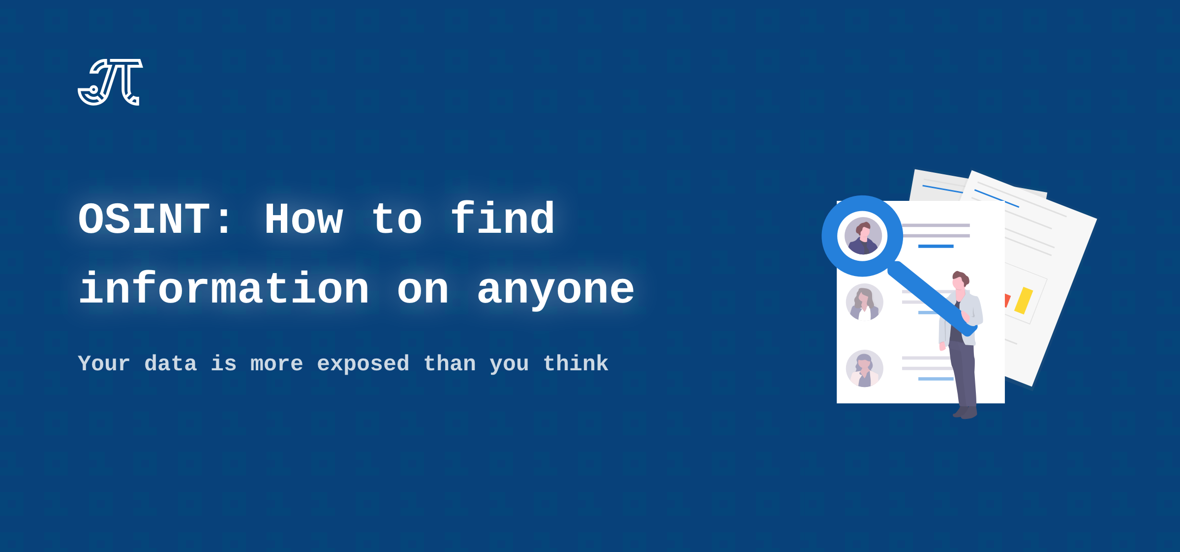 OSINT: How to find information on anyone - Petro Cherkasets