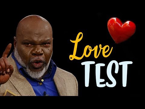 Your Love Test by TD Jakes (Highly Motivational) - Amberly