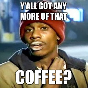 Coffee Is Basically Early Morning Crack Cocaine For The Civilized