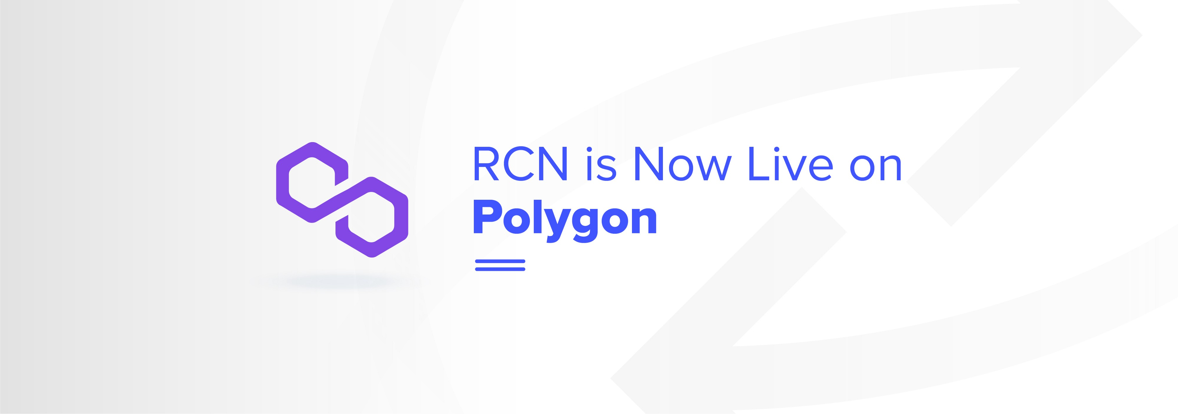 RCN integrates Polygon (Previously known as Matic)