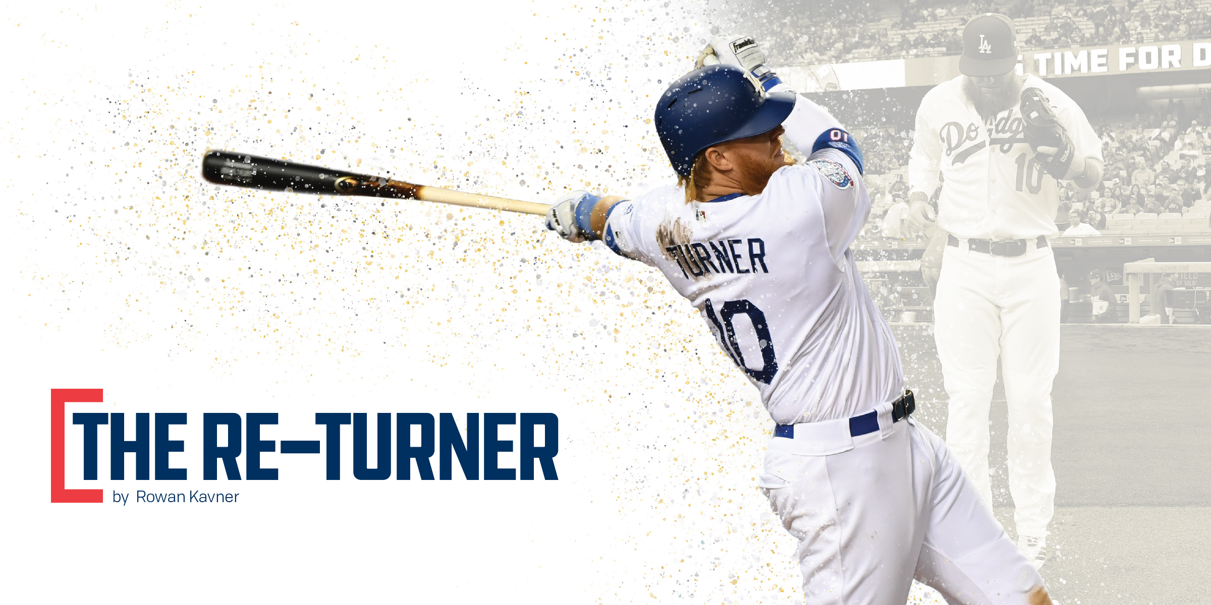 From the Mag: The Re-Turner - Dodger Insider