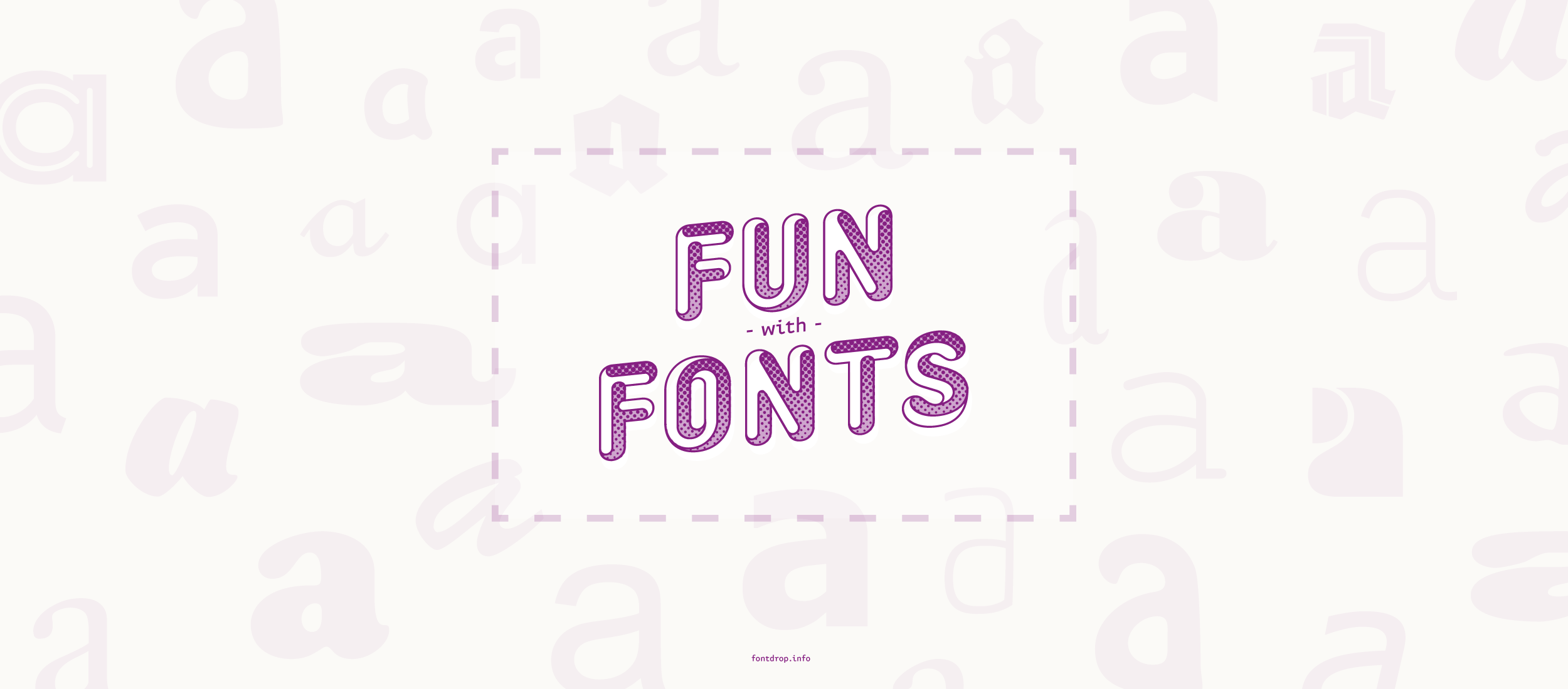 Fun with fonts header graphic