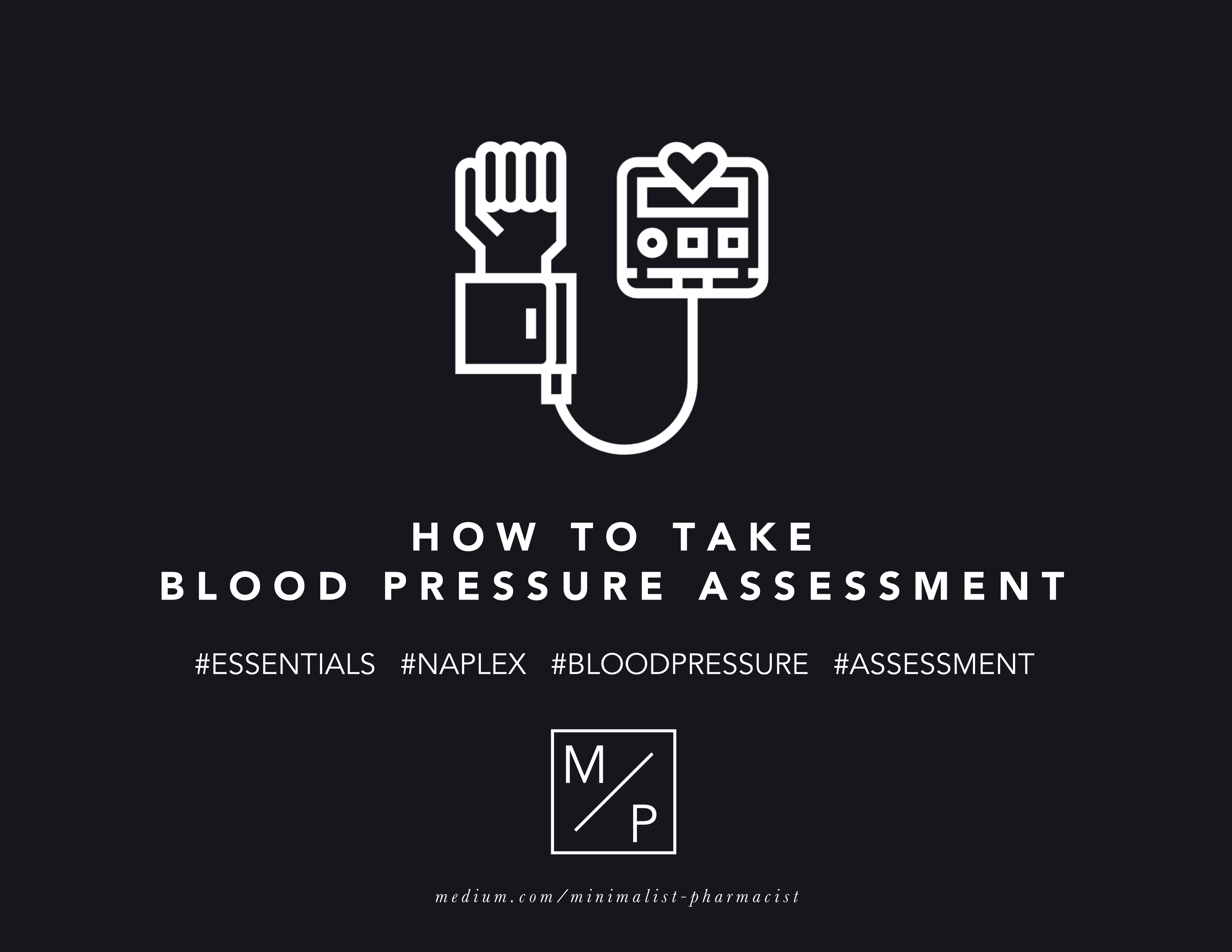 How to Perform a Blood Pressure Reading - Minimalist / Pharmacist