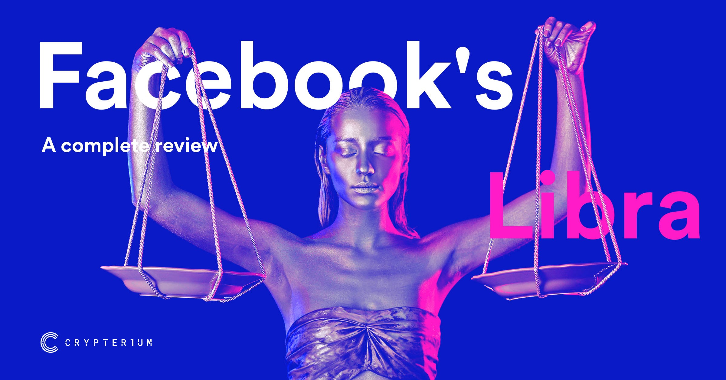 A Short Yet Comprehensive Guide On Libra — Facebook's
