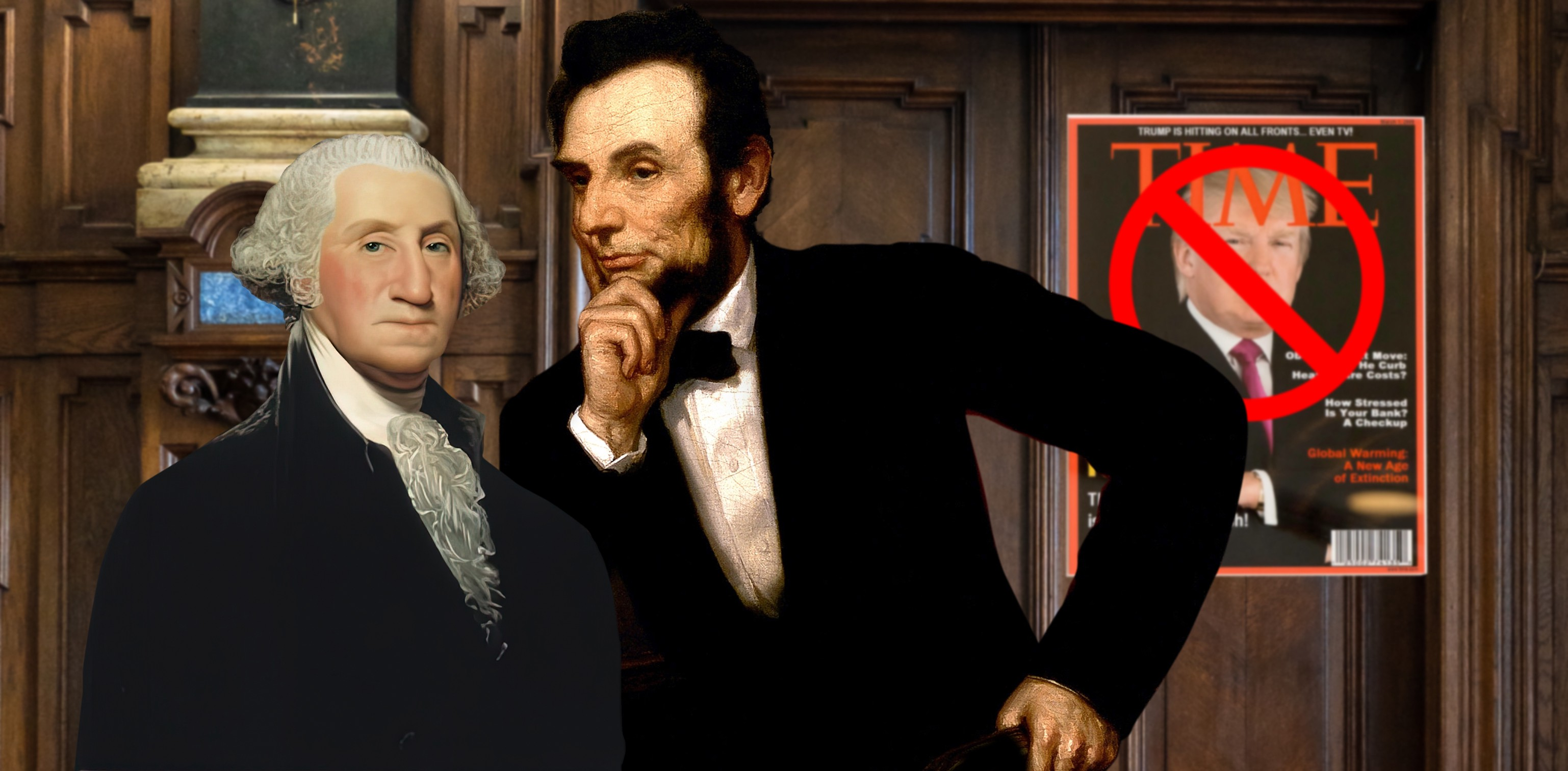 Lincoln and Washington in front of poster banning Trump