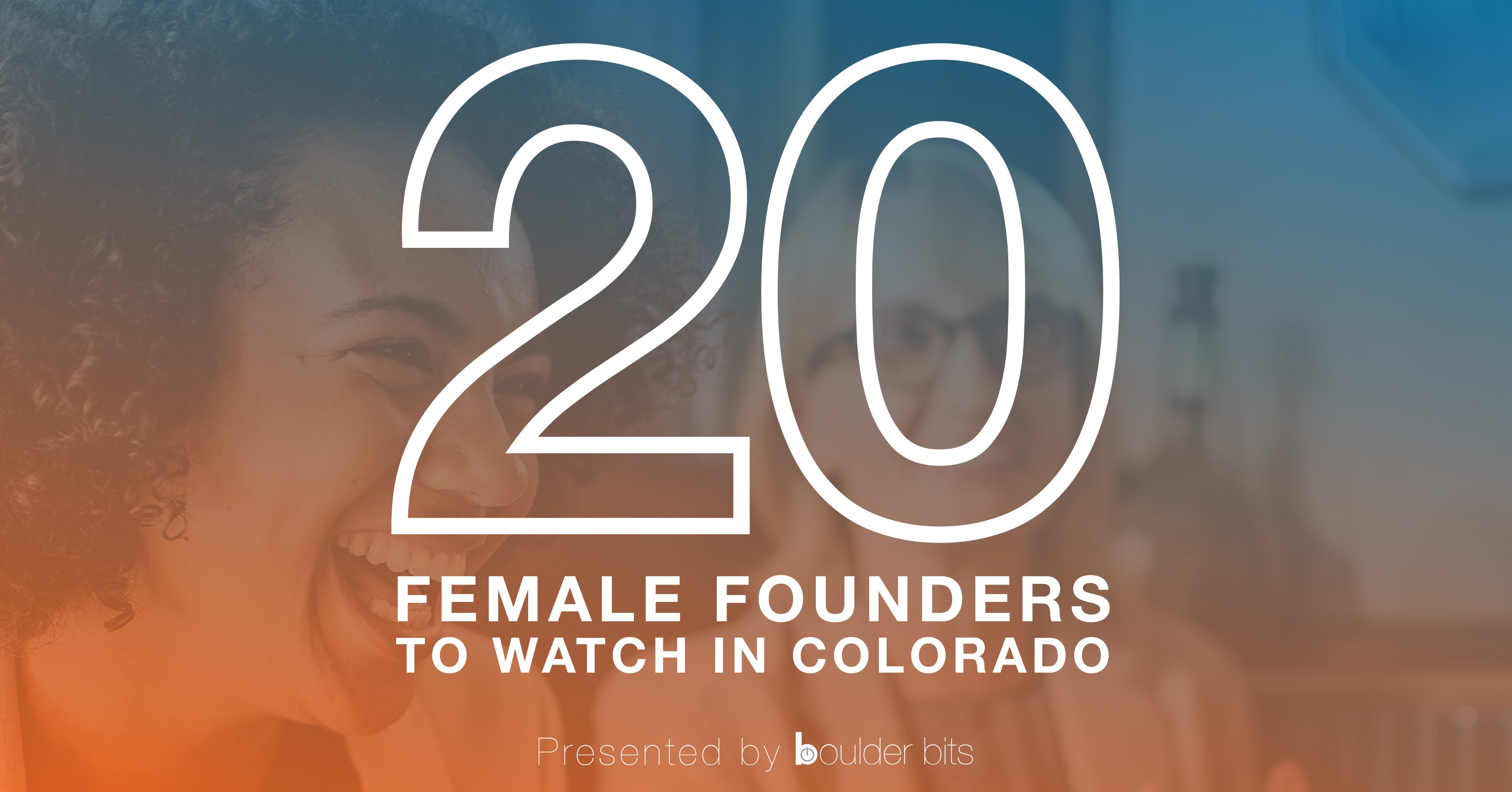 20 Female Founders to Watch in Colorado - Boulder Bits - Medium