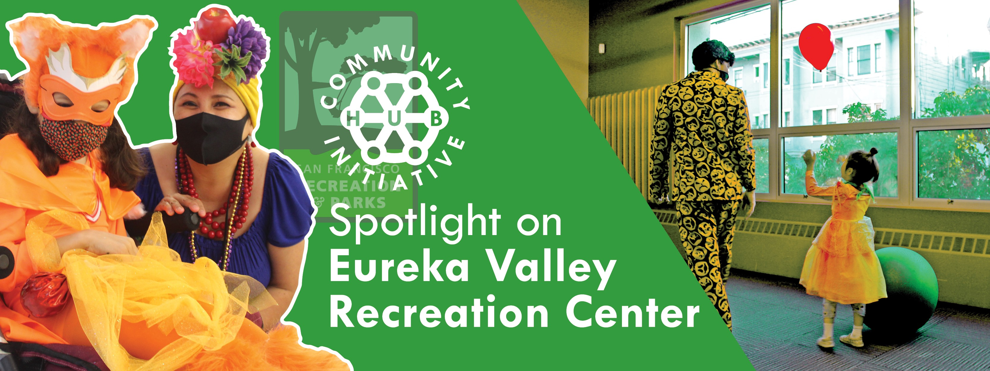 Community Hub Initiative: Spotlight on Eureka Valley Recreation Center (SF Recreation & Parks)