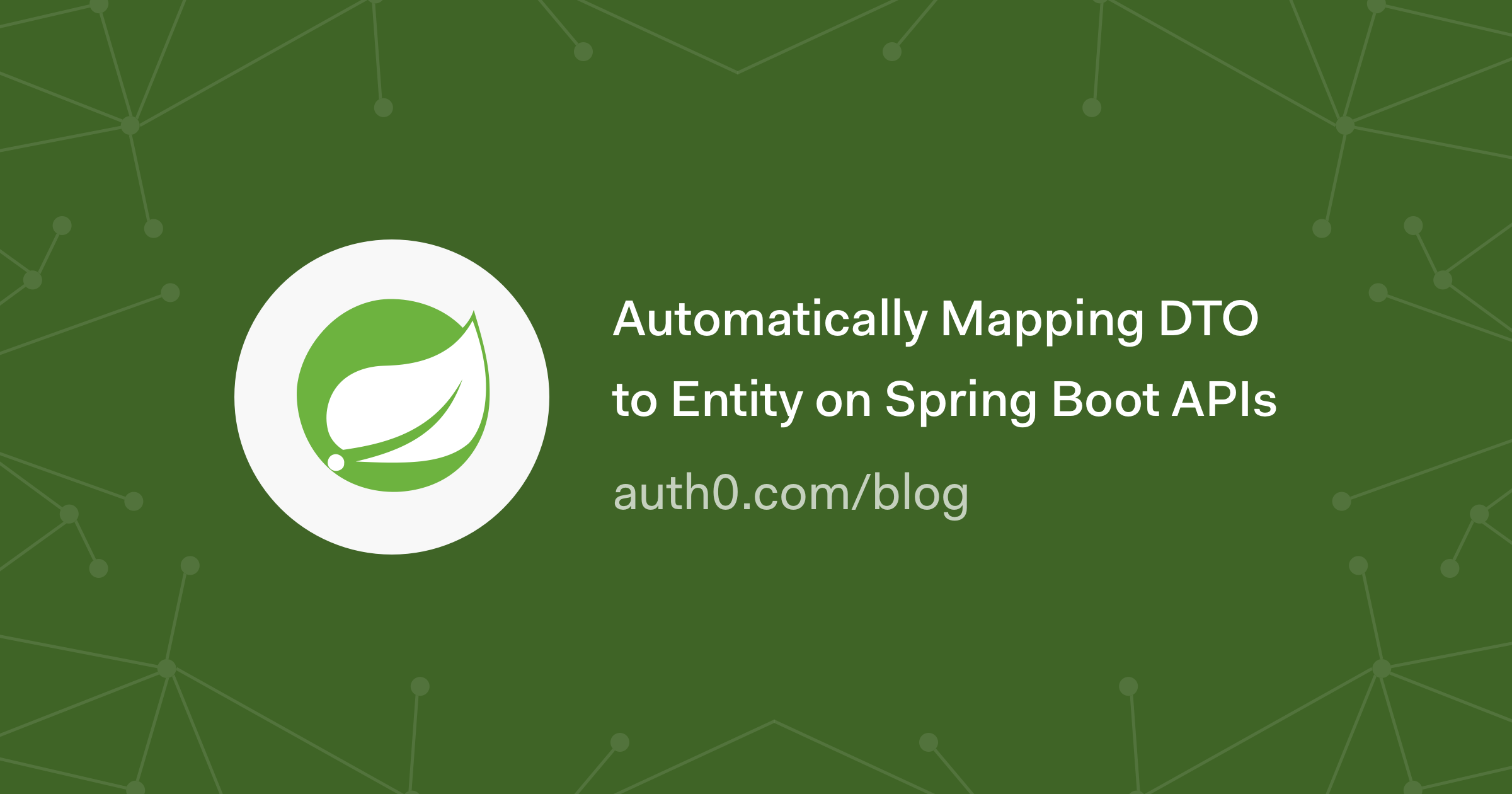 Automatically Mapping DTO to Entity on Spring Boot APIs
