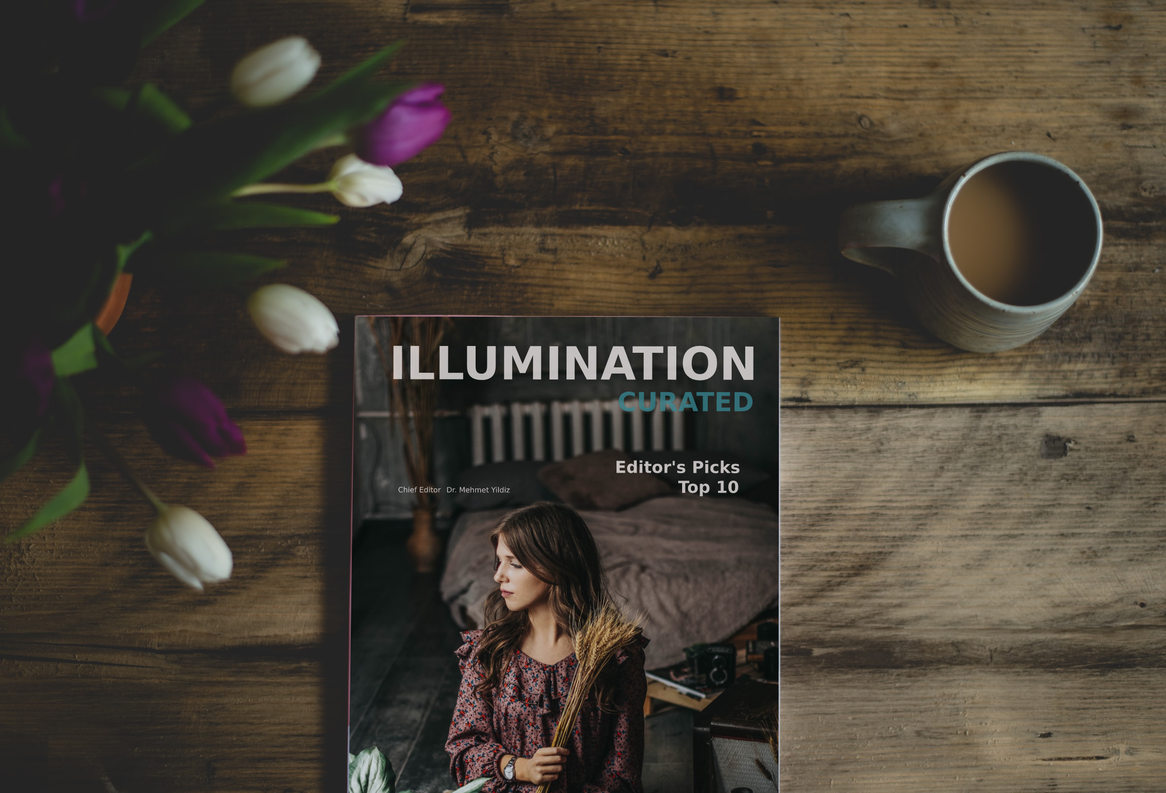 Flowers, a cup, a magazine with text: Illumination-Curated Editor's Picks Top 10