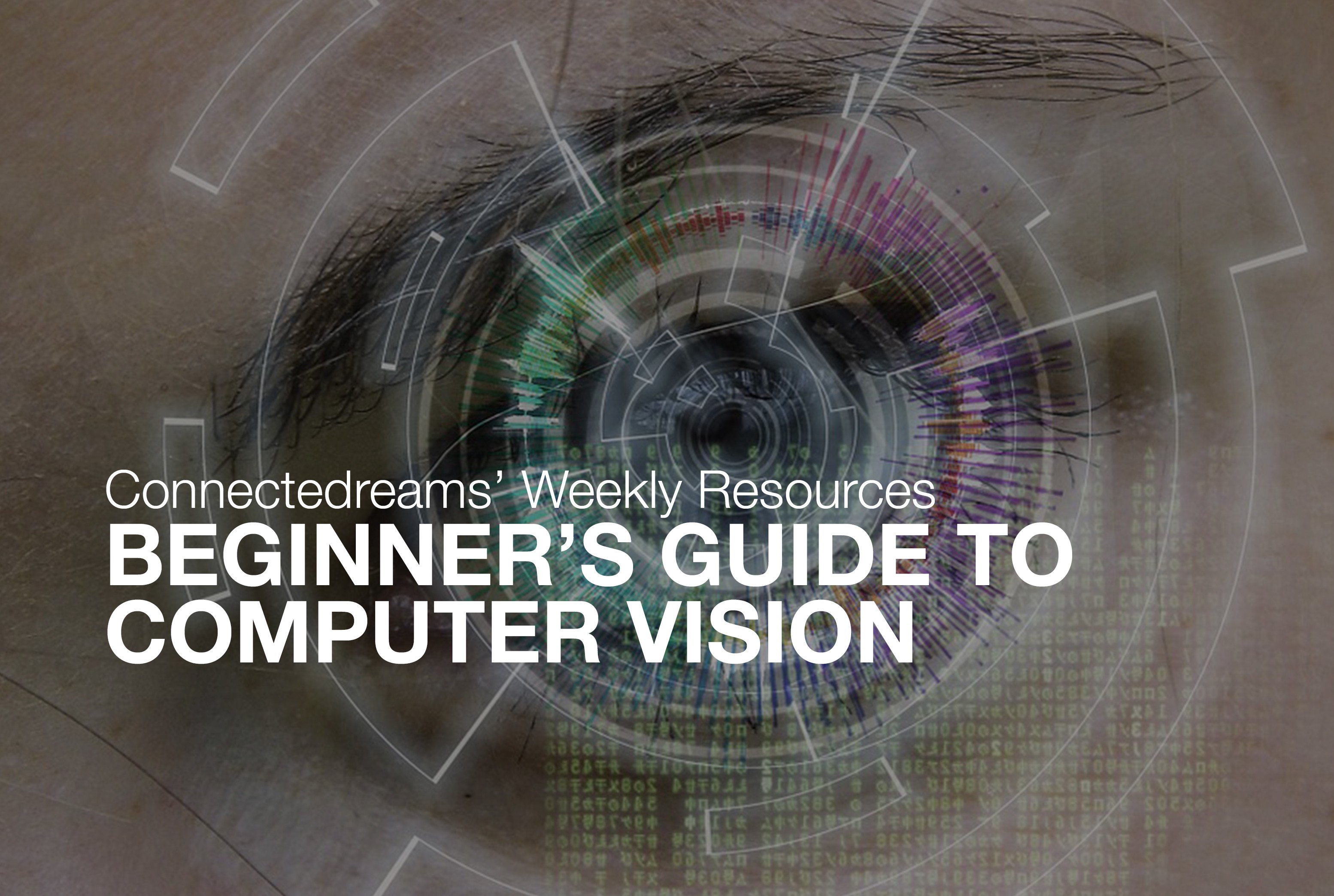 Beginner's Guide to Computer Vision - Connectedreams Blog - Medium
