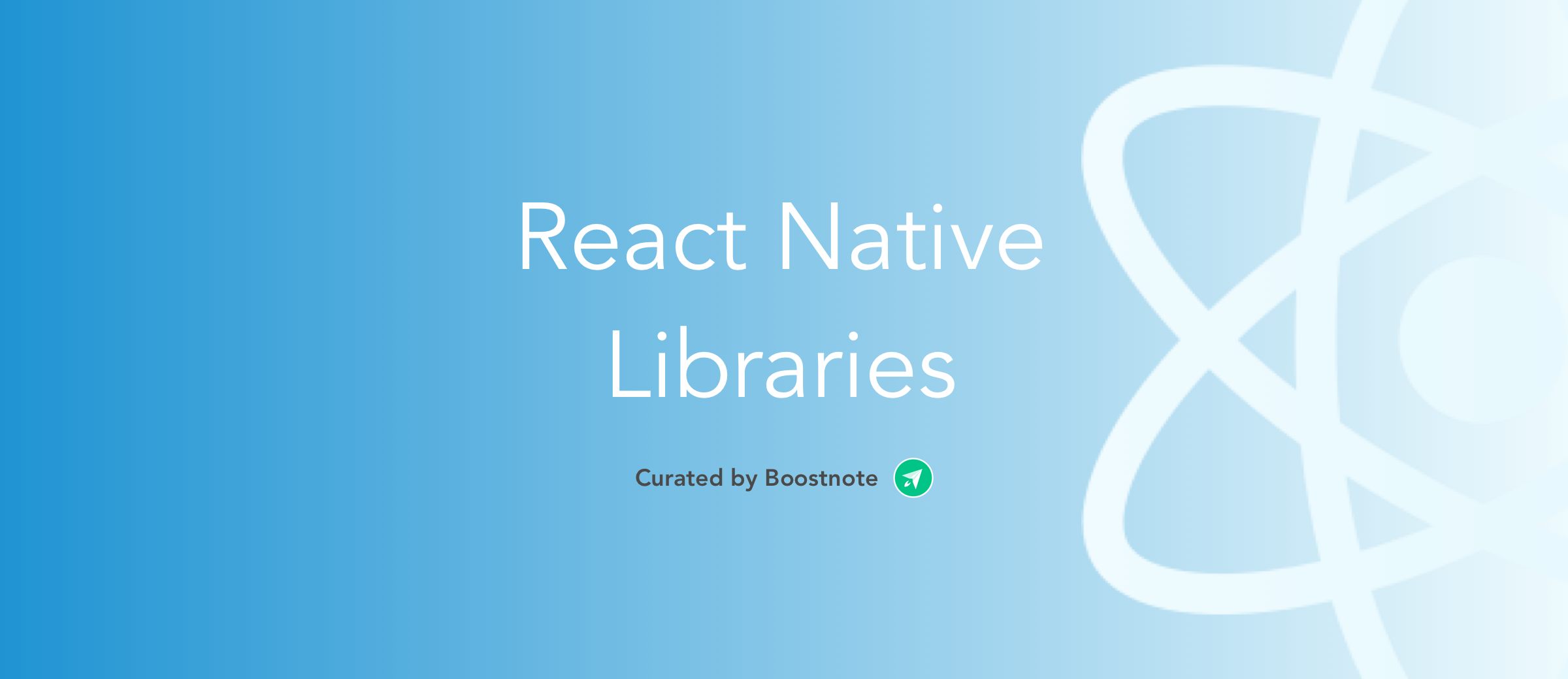 The 5 Selection ReactNative Libraries on Github - Boostnote