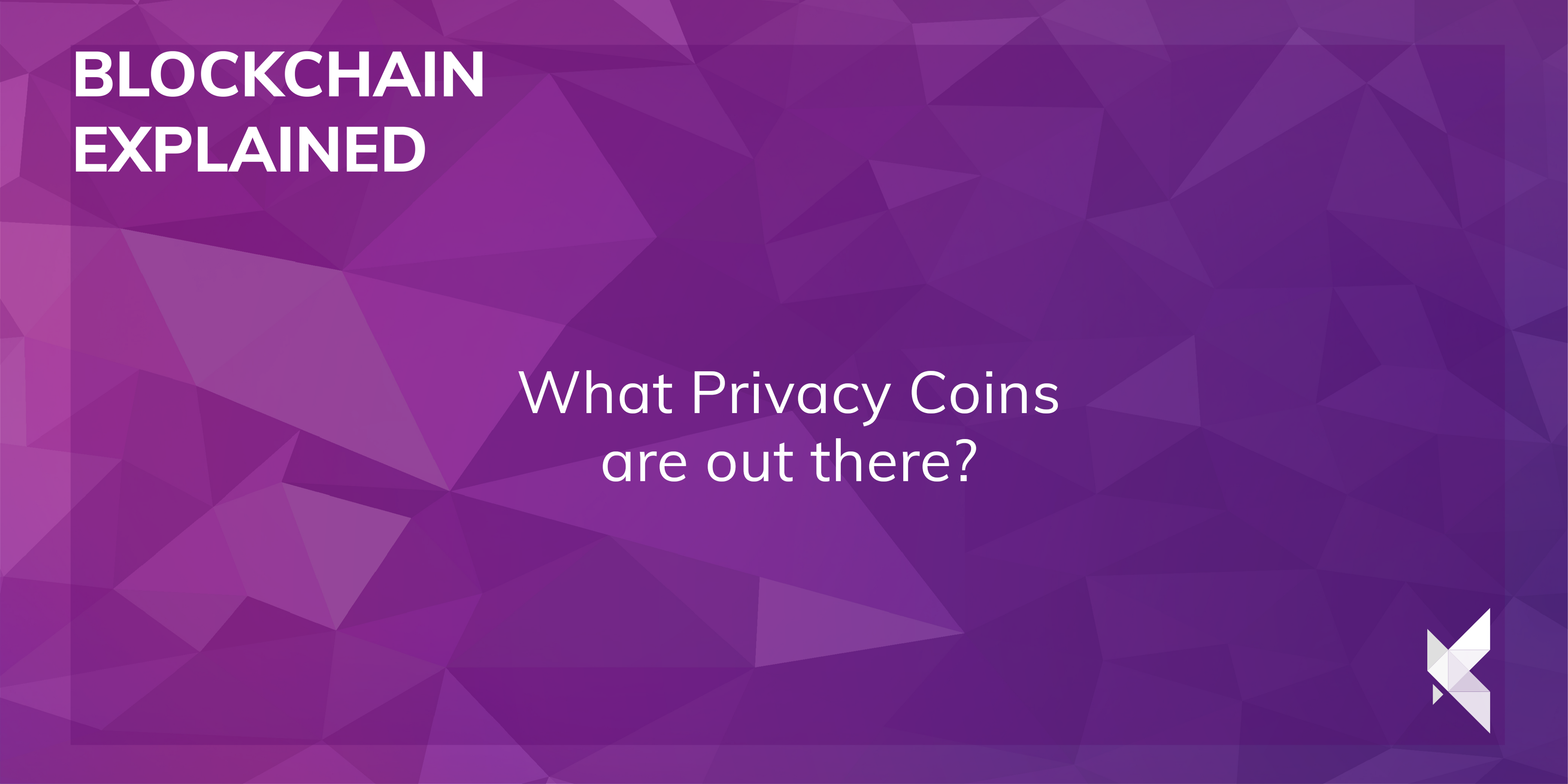 What Privacy Coins are out there? - Konfidio Blockchain Venture
