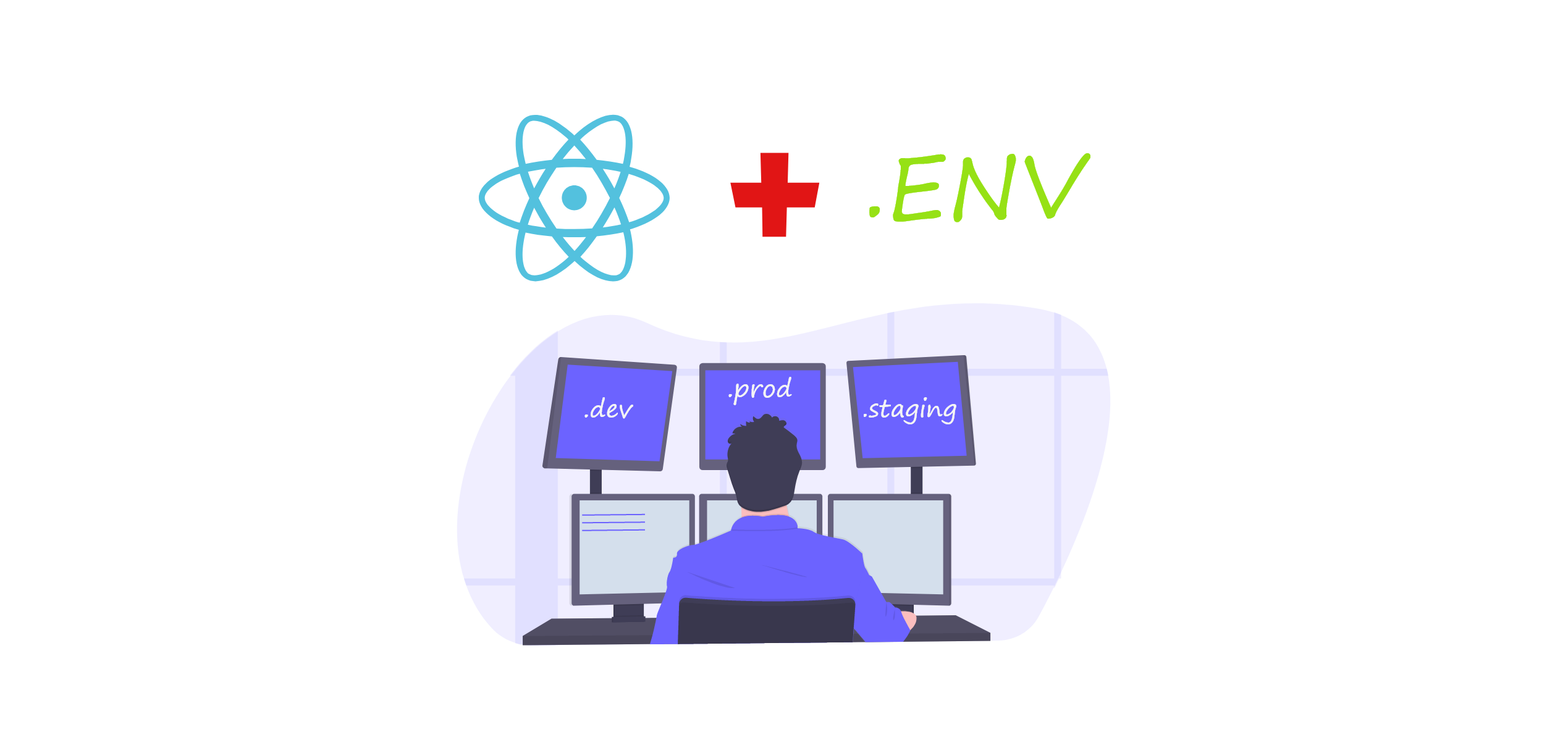 React—Environment specific builds using.env with CRA and env-cmd