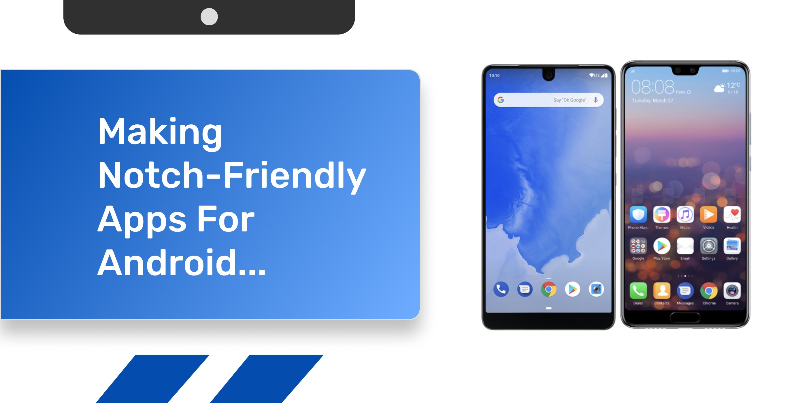 Making Notch-Friendly Apps For Android… - ProAndroidDev