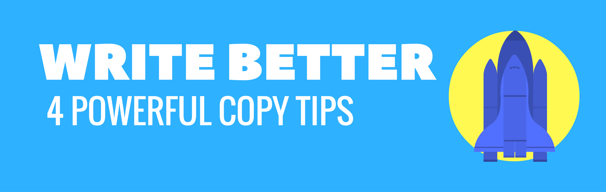 How to Copywrite: 4 Powerful Tips You Can Use Immediately