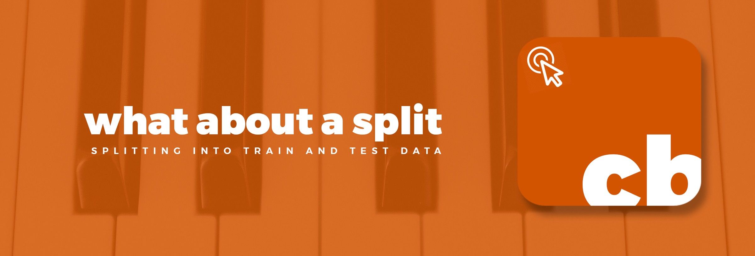 Splitting CSV Into Train And Test Data - the ML blog - Medium