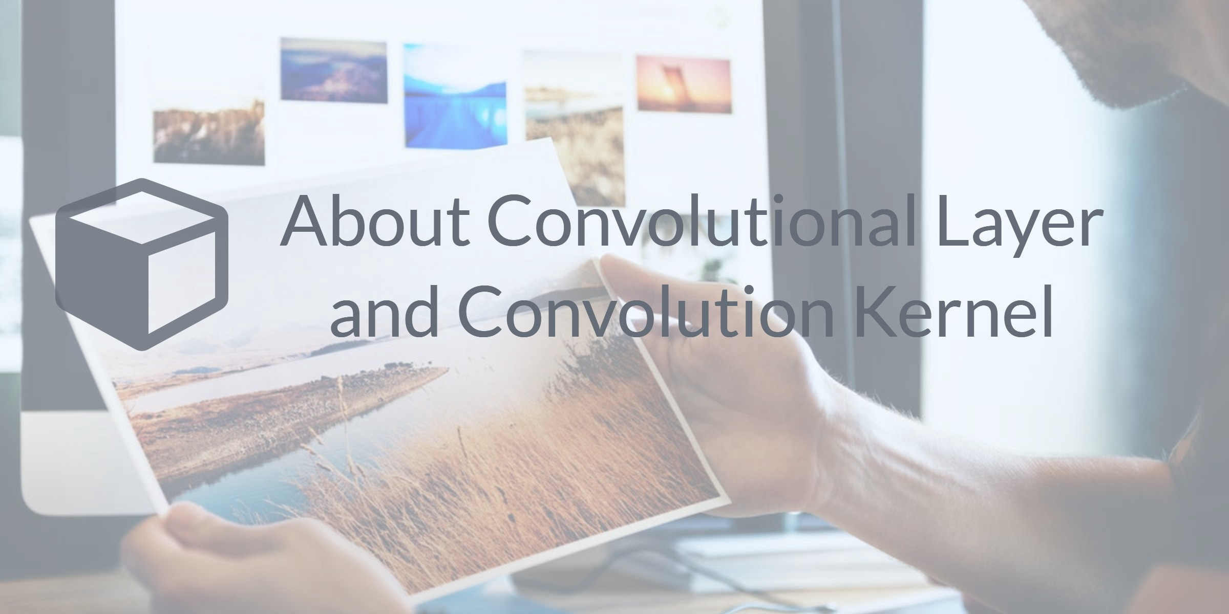 About Convolutional Layer and Convolution Kernel - Sicara's blog