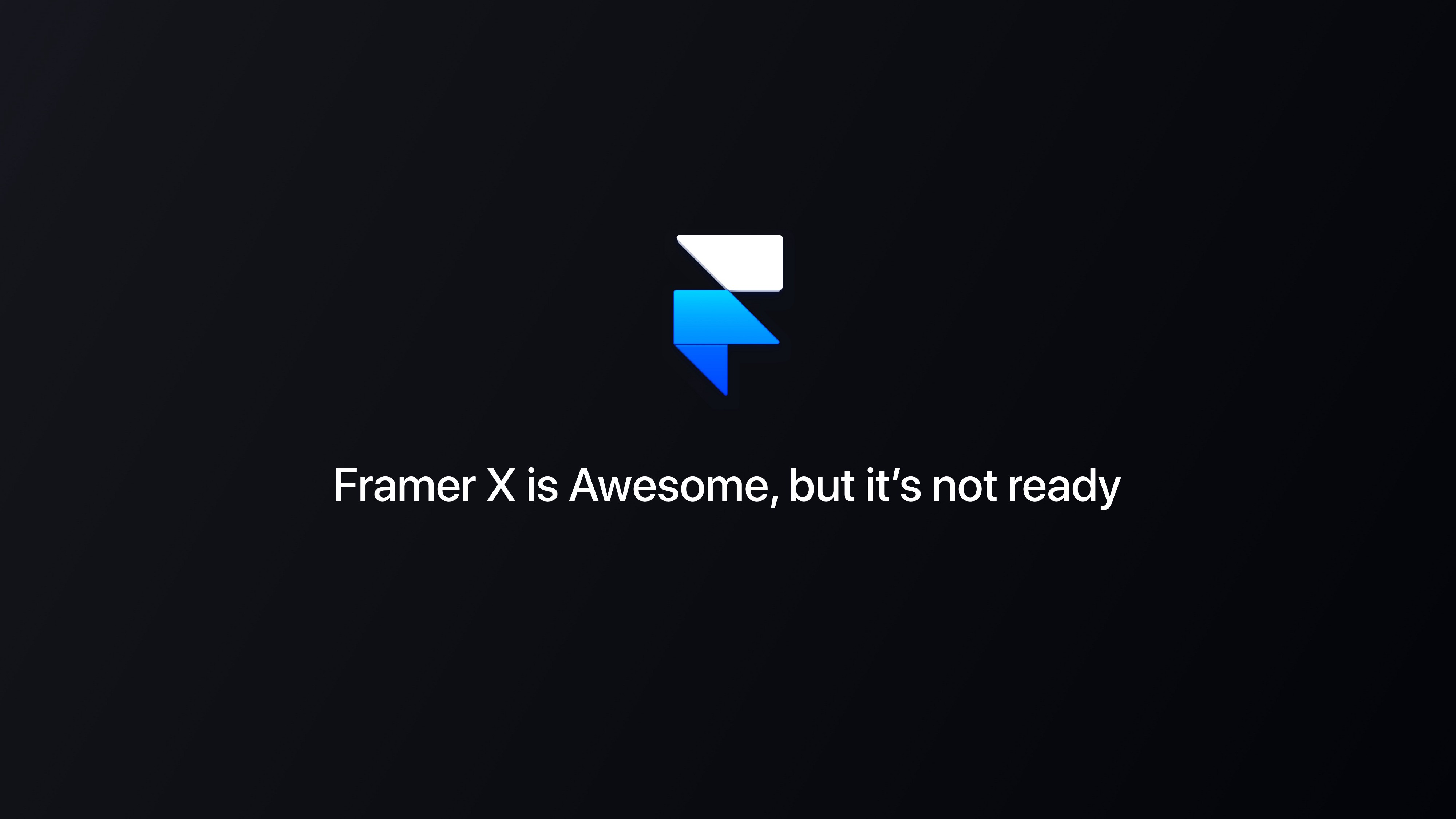 Framer X is Awesome, but it's not ready - Prototypr