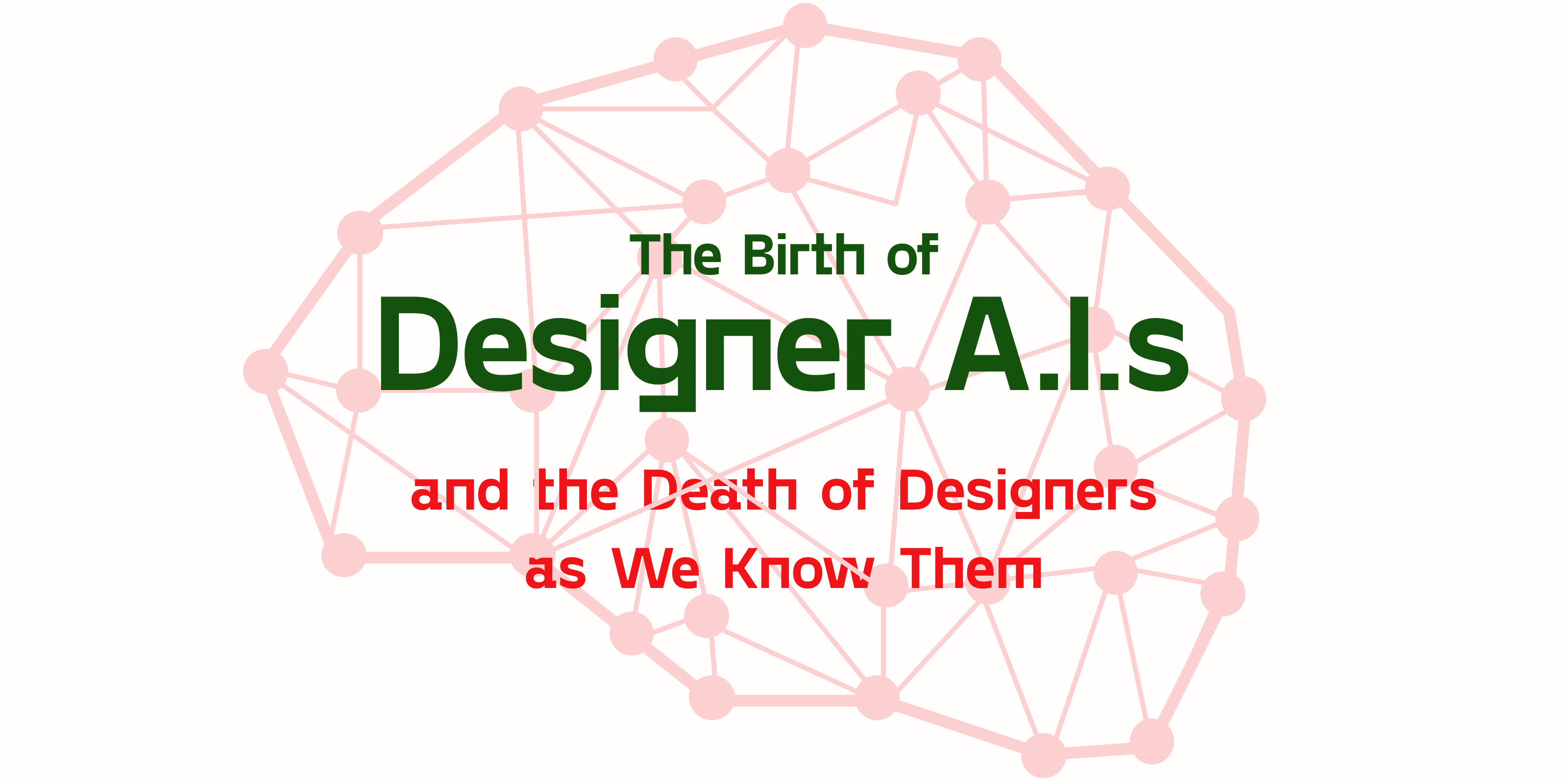 The Birth of Designer A.Is and the Death of Designers as We Know Them — Illustrated cover with a computer brain of connection