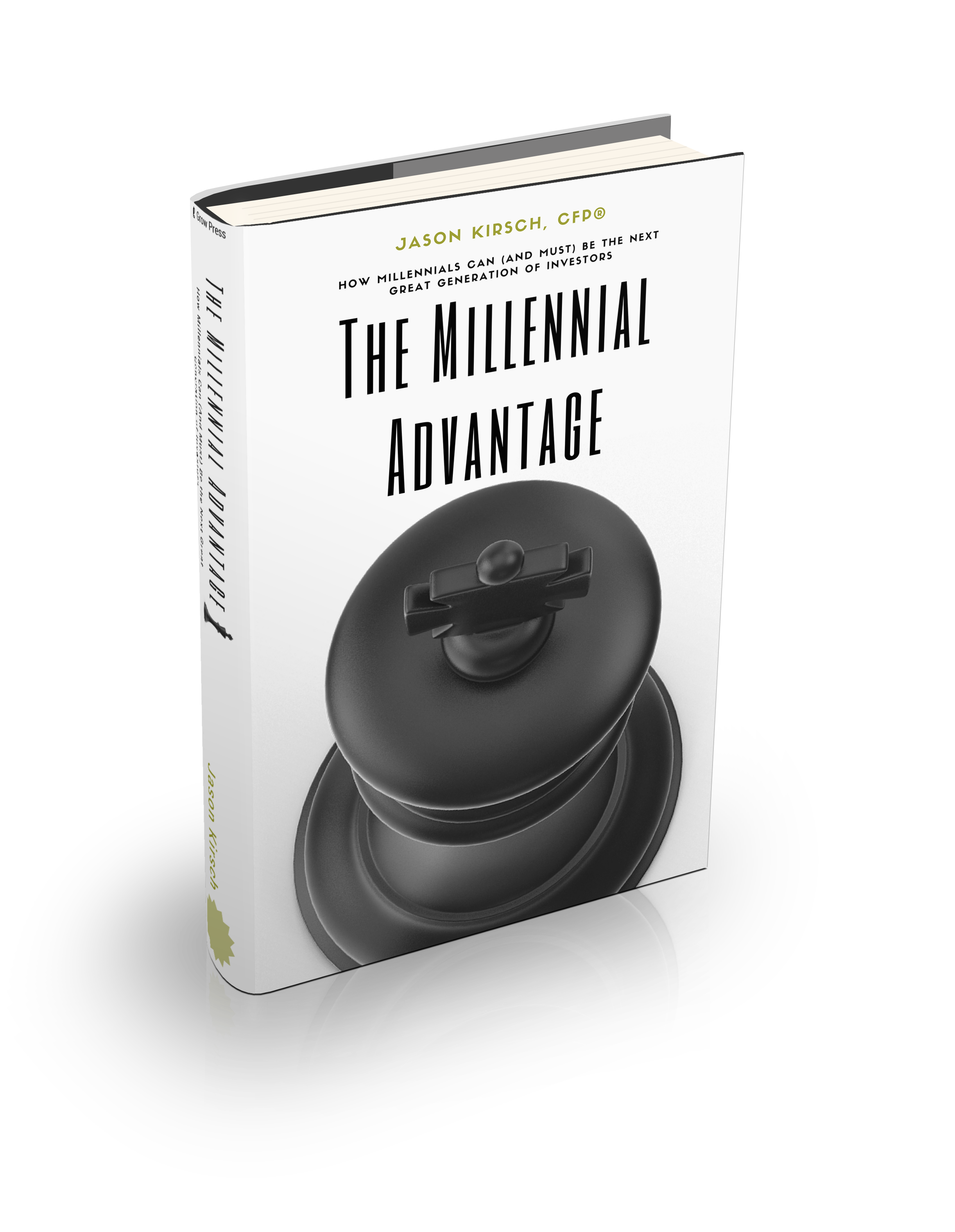 The Millennial Advantage How Millennials Can And Must Be The Next Great Generation Of Investors By Jason Kirsch Medium