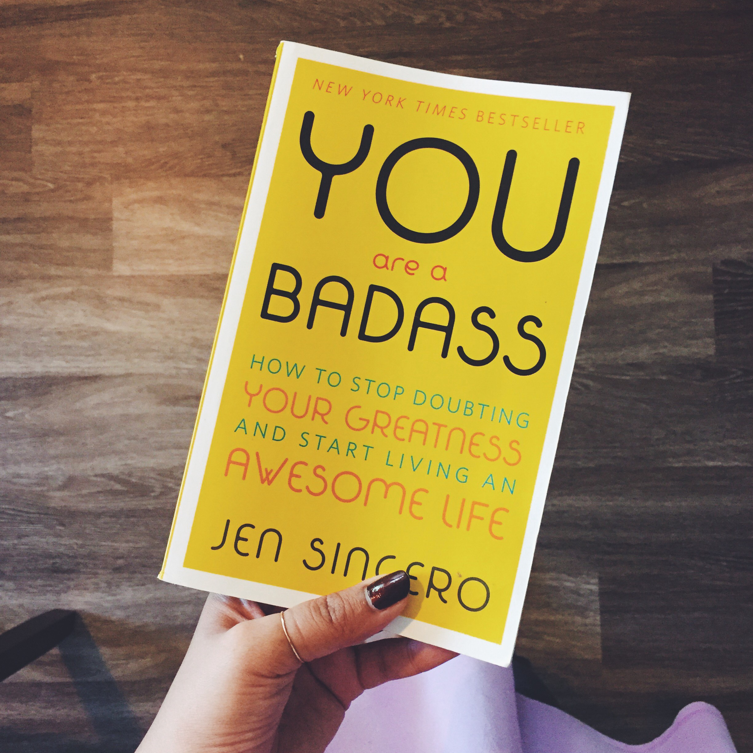 You Are a Badass: How to Stop Doubting Your Greatness and Start Living an Awesome  Life best self-improvement books