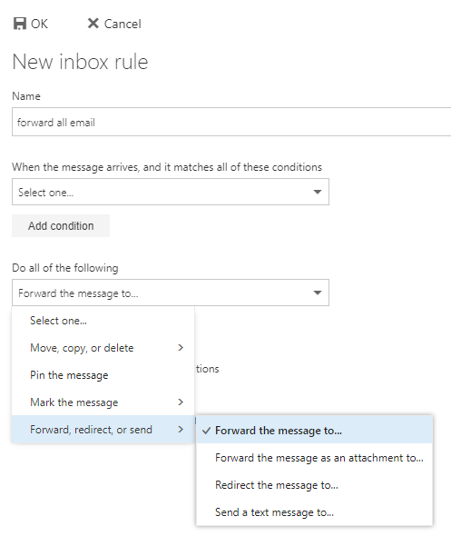 Microsoft 365 OWA Inbox Rules forward the message to