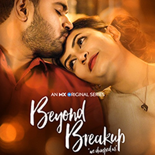 Beyond Breakup (2020) Season 1 Hindi MX Player Download full Movie