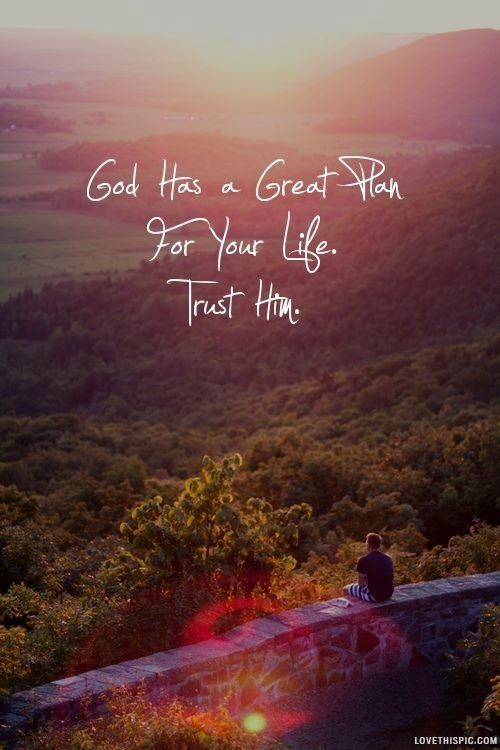 god has a great plan life quotes quotes photography quote sunset