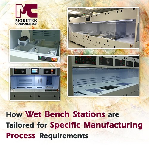 How Wet Bench Stations Are Tailored for Specific