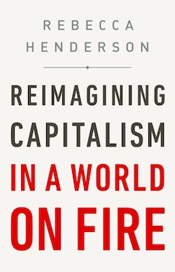 Book cover for Reimagining Capitalism in a World of Fire by Rebecca Henderson