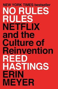 Book cover for NO RULES RULES: Netflix and the Culture of Reinvention by Reed Hastings and Erin Meyer