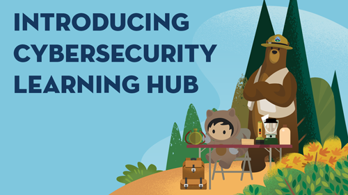 from Trailhead, you can learn the in-demand skills needed to empower your career and safeguard your company.