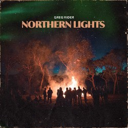 """Official single art for Greg Rider's single, """"Northern Lights""""."""