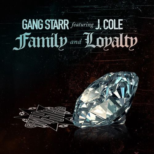 Image result for Gang Starr - Family and Loyalty (feat. J. Cole)