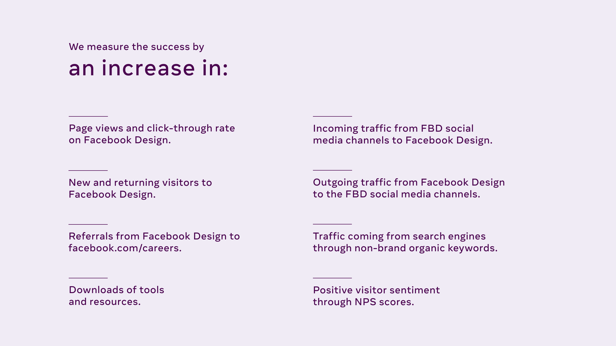 """A slide from a Facebook internal presentation titled """"we measure the success by an increase in"""" expressing metrics goals."""