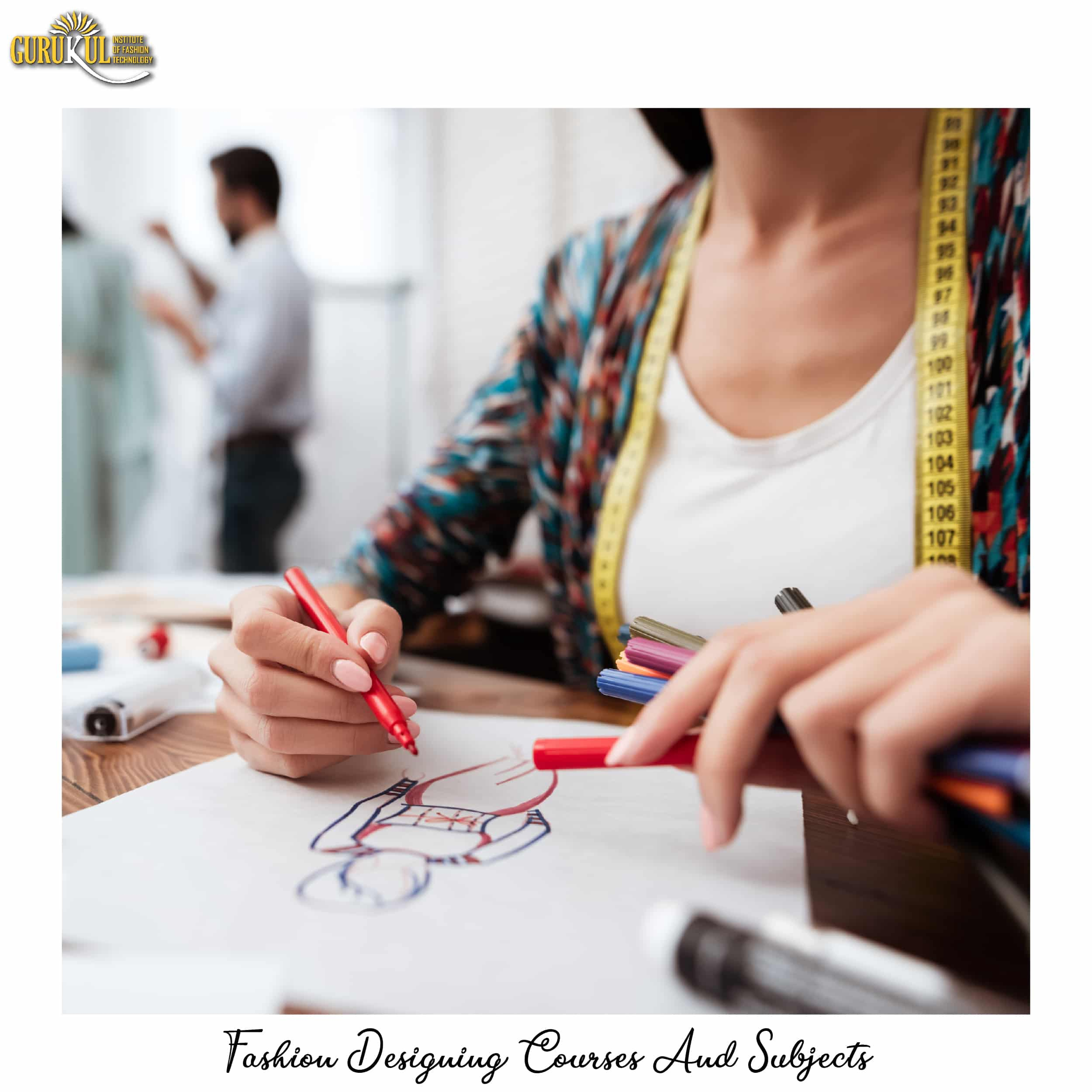Subjects In Fashion Designing Become Designer By Gurukul Institute Medium