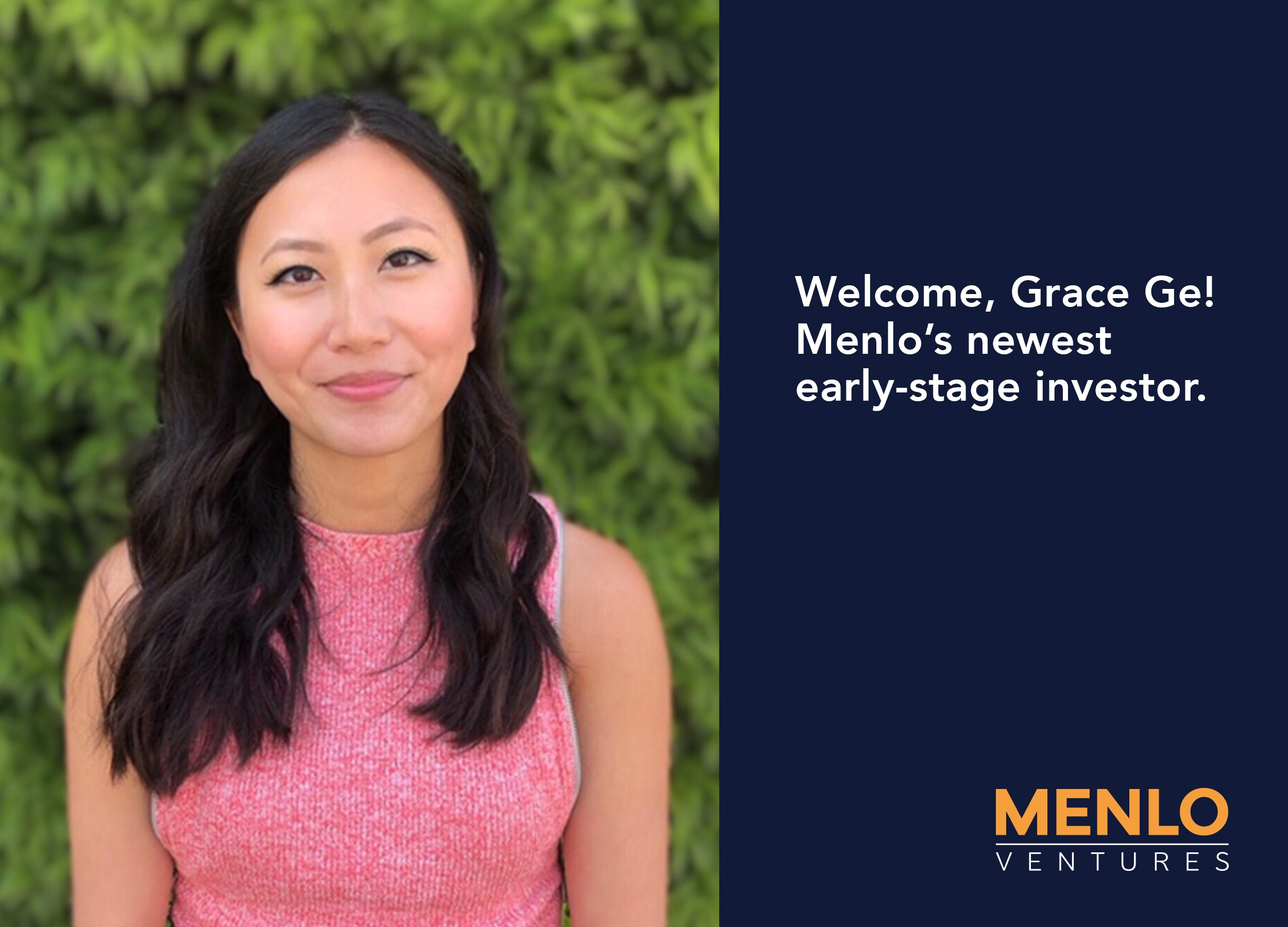 Menlo Ventures Welcomes Grace Ge, Our Newest Early-Stage