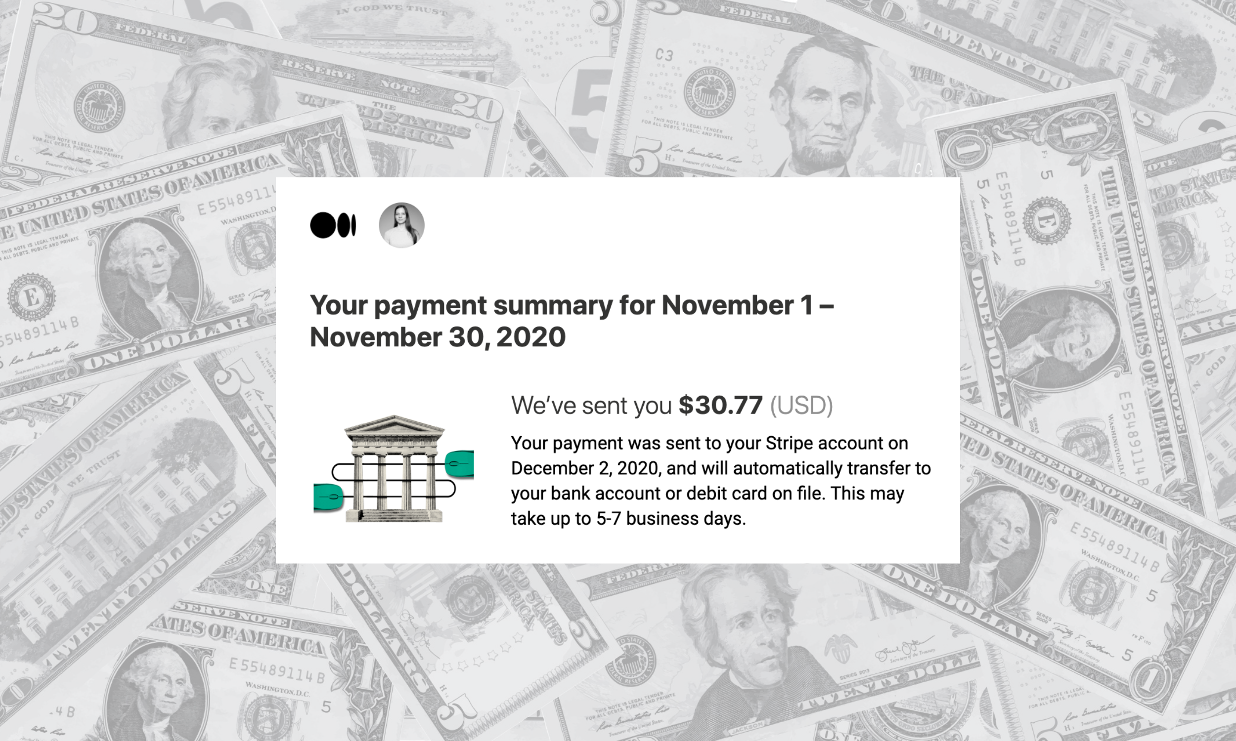 Rectangular screenshot of Medium earnings email on top of faded laid-out dollar bill background.