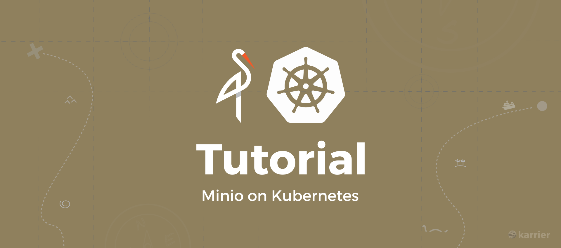 Minio | S3 compatible storage on Kubernetes - karrier io