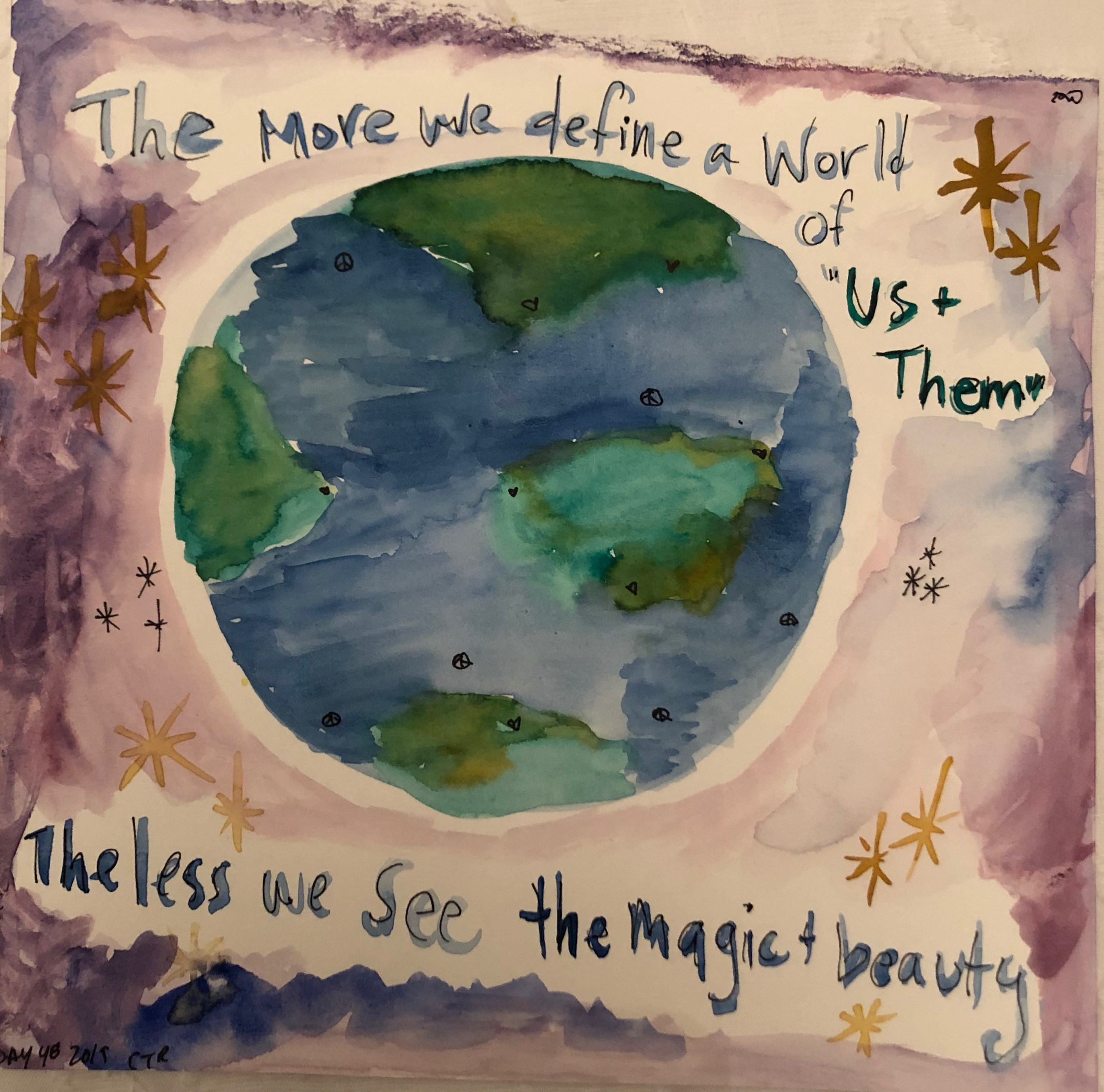 Painting Says: The More We Define Us vs Them, The Less We See The Magical Beauty