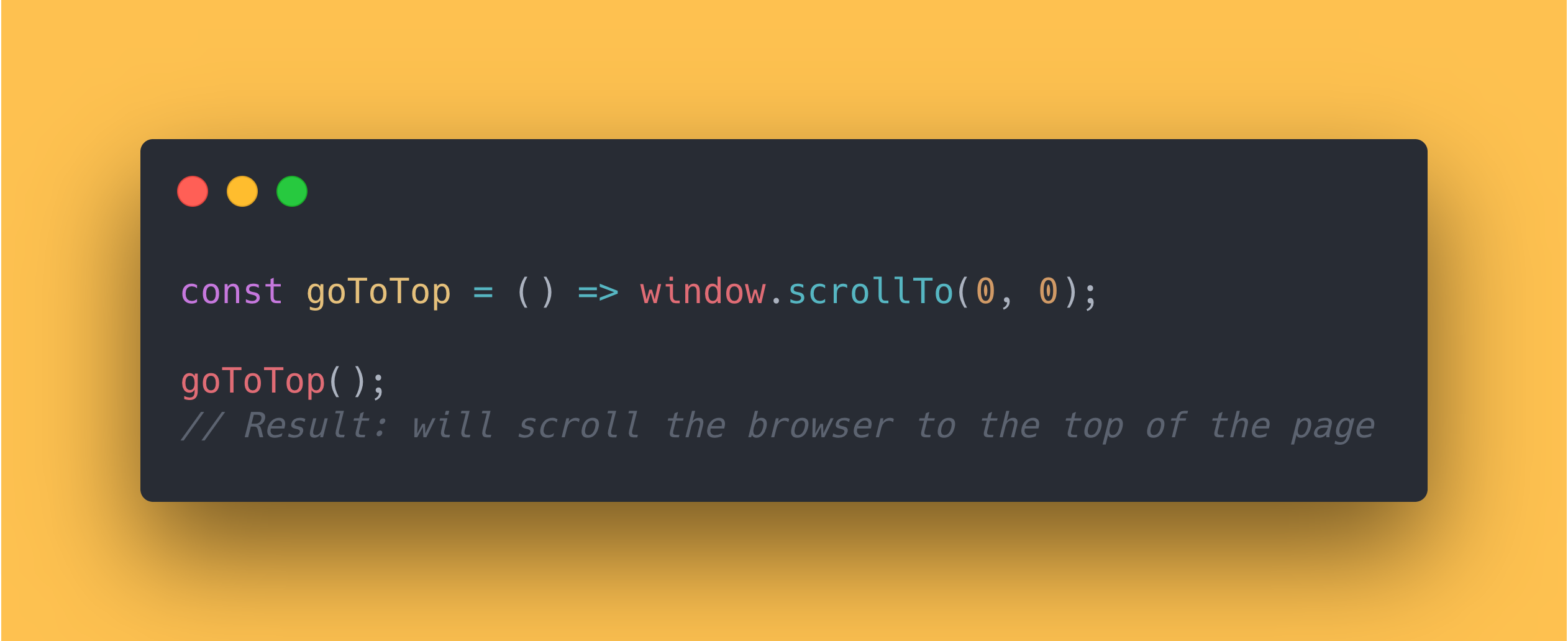 JS code block showing how the browser to the top using the scrollTo method.