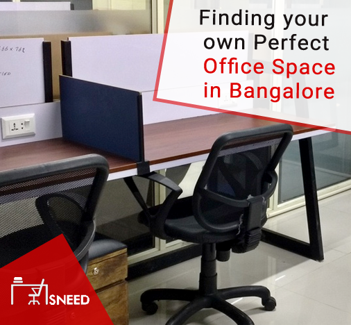 Finding Your Own Perfect Office Space In Bangalore Sneed Medium