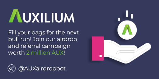 Huge AUX airdrop and referral campaign started! - Auxilium
