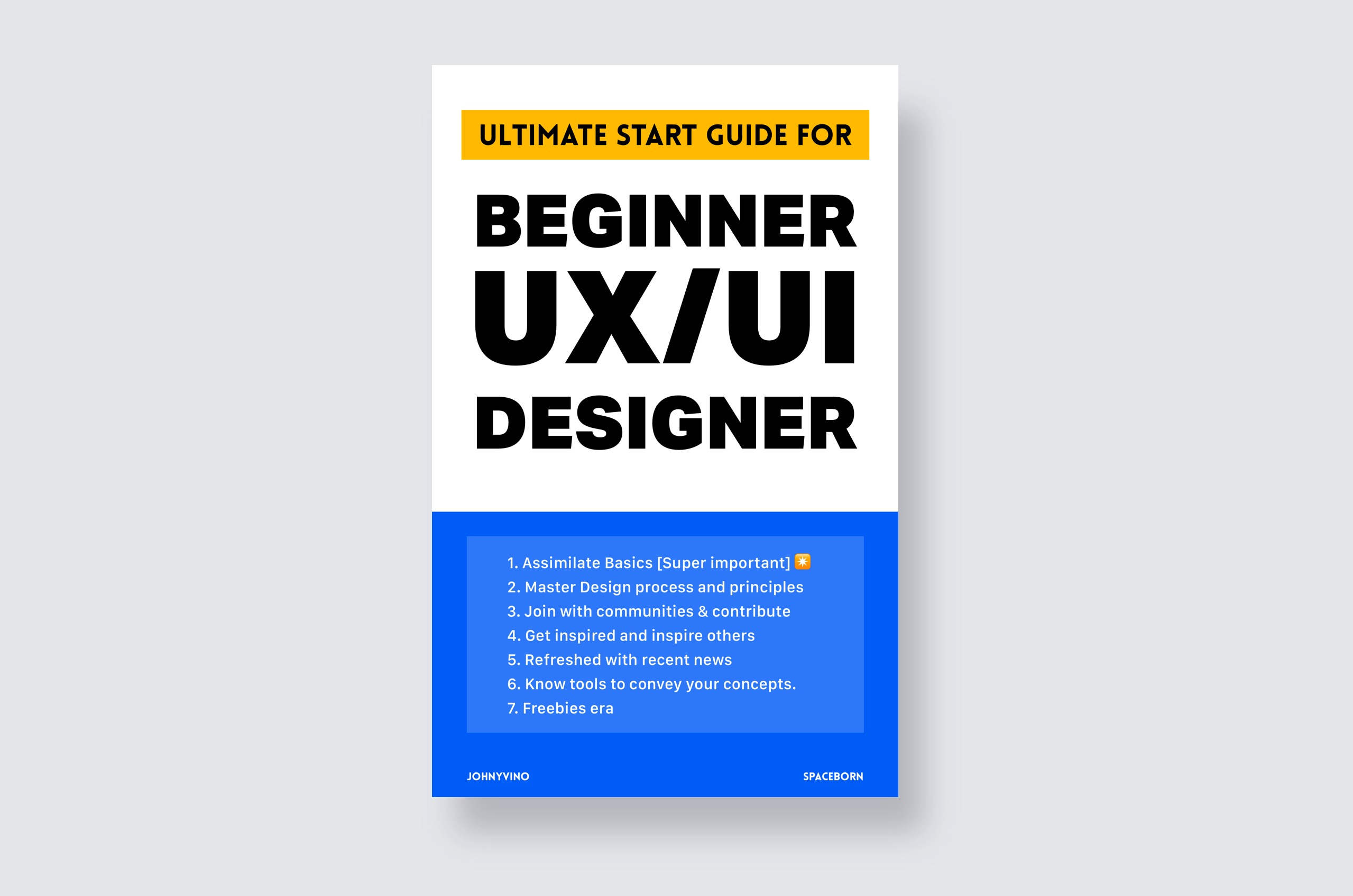 Ultimate Start Guide For Beginner Ux Ui Designers In 2019 By Johny Vino Ux Collective