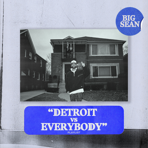 Download Album Big Sean Detroit Vs Everybody Zip Tracks By Kabzakwemah Aug 2020 Medium