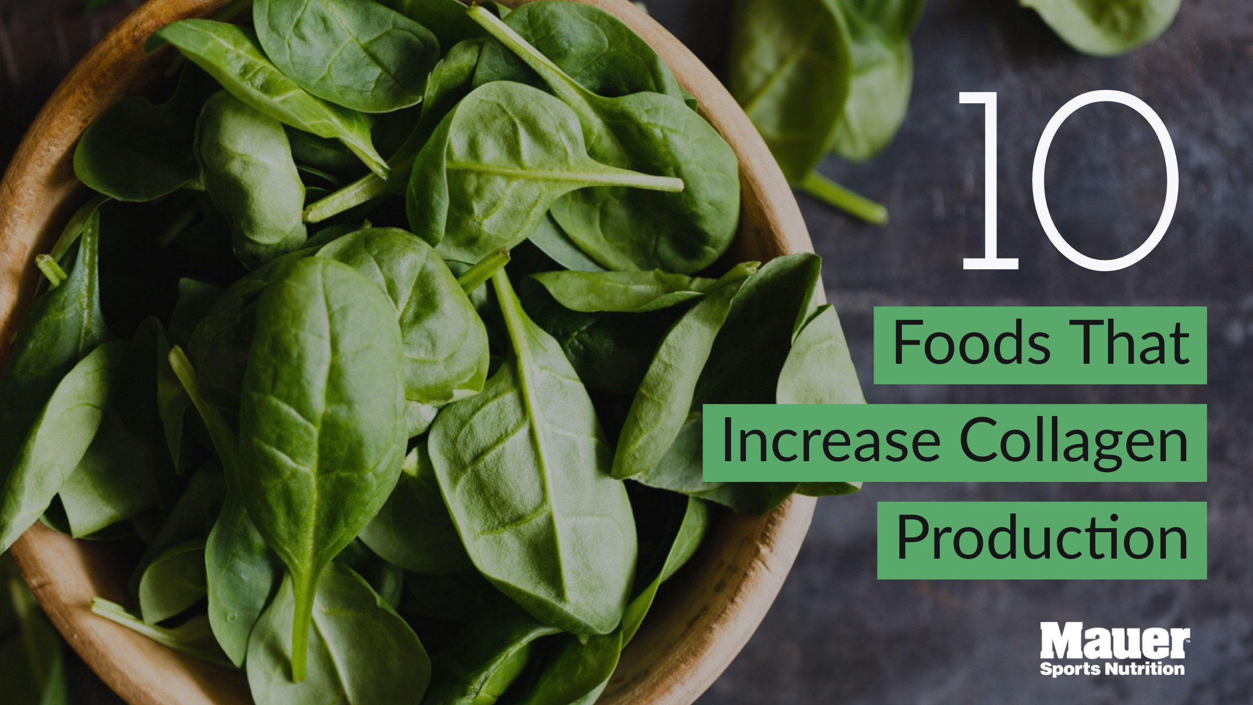 10 Foods That Increase Collagen Production - Mauer Sports